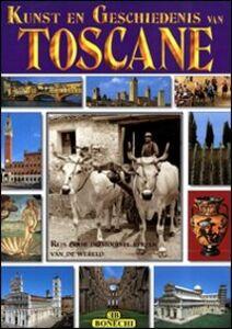 Libro Toscana. I più famosi luoghi artistici e storici della Toscana. Ediz. olandese