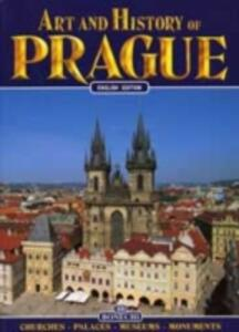Praga. Arte e storia. Ediz. inglese