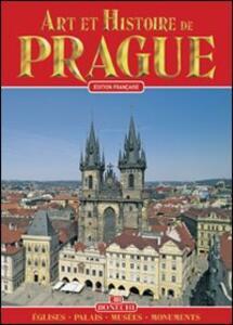 Praga. Arte e storia. Ediz. francese