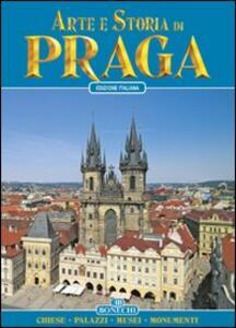 Praga. Arte e storia