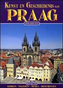 Praga. Arte e storia. Ediz. olandese