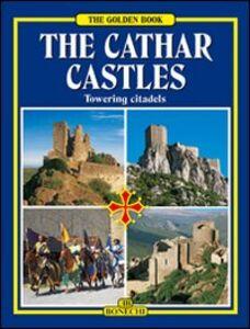 Foto Cover di I castelli catari. Ediz. inglese, Libro di  edito da Bonechi