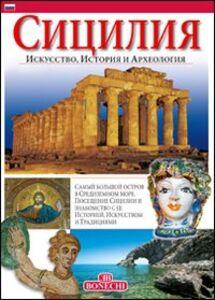 Libro Sicilia. Arte, storia e archeologia. Ediz. russa