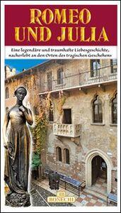 Foto Cover di La storia di Romeo e Giulietta. Ediz. tedesca, Libro di Gabriella Bettiol, edito da Bonechi