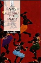 Copertina  All'ombra del baobab : racconti africani