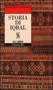 Libro Storia di Iqbal Francesco D'Adamo