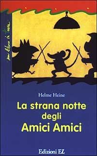 La La strana notte degli amici amici - Heine Helme - wuz.it