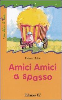 Amici amici a spasso - Heine Helme - wuz.it