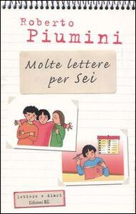 Libro Molte lettere per sei Roberto Piumini