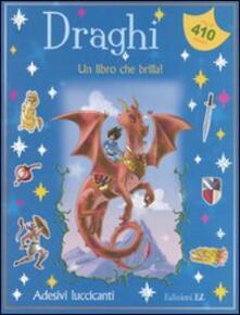 Listadelpopolo.it Draghi. Un libro che brilla! Con adesivi Image