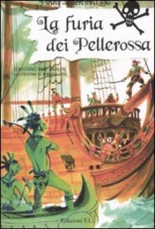 La furia dei Pellerossa. Ediz. illustrata.pdf