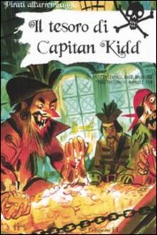 Antondemarirreguera.es Il tesoro di Capitan Kidd. Ediz. illustrata Image