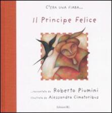 Il principe felice. Ediz. illustrata - Roberto Piumini - copertina