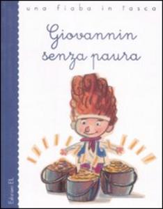 Libro Giovannin senza paura. Ediz. illustrata Roberto Piumini