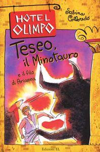 Libro Teseo, il Minotauro e il filo di Arianna Sabina Colloredo
