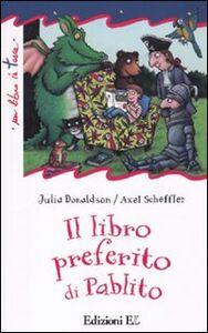 Foto Cover di Il libro preferito di Pablito, Libro di Julia Donaldson, edito da EL