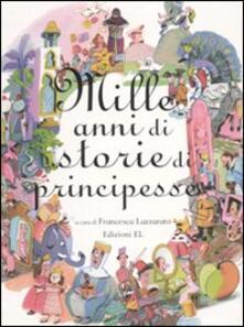 Mille anni di storie di principesse.pdf