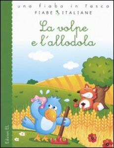 Libro La volpe e l'allodola Francesca Lazzarato