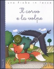 Il corvo e la volpe - Esopo,Roberto Piumini - copertina