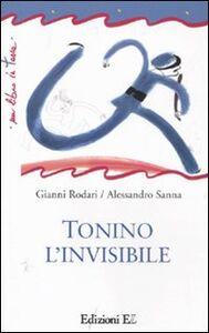 Libro Tonino l'invisibile Gianni Rodari , Alessandro Sanna