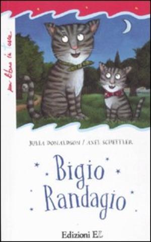 Bigio Randagio. Ediz. illustrata