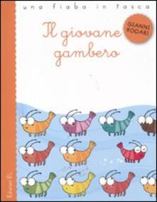 Il giovane gambero. Ediz. illustrata - Gianni Rodari,Viola Sgarbi - copertina