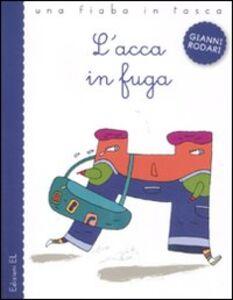 Libro L' acca in fuga Gianni Rodari , Nicola Buiat