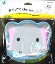 Mercatinidinataletorino.it Elefante che spruzza! Ediz. illustrata Image