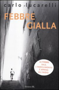 Libro Febbre gialla Carlo Lucarelli