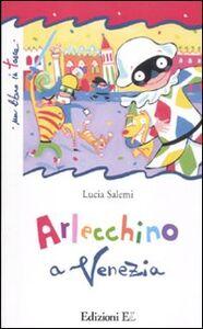 Libro Arlecchino a Venezia Lucia Salemi