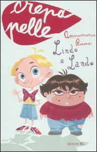 Libro Lindo e Lando Annamaria Piccione