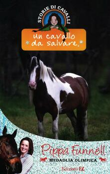 Voluntariadobaleares2014.es Un cavallo da salvare. Storie di cavalli. Vol. 13 Image