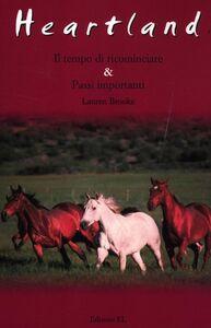 Libro Il tempo di ricominciare-Passi importanti. Heartland Lauren Brooke