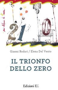 Il trionfo dello zero. Ediz. illustrata