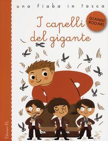 I capelli del gigante - Gianni Rodari,Ilaria Falorsi - copertina
