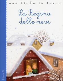 La regina delle nevi da Hans Christian Andersen - Stefano Bordiglioni,Laura Rigo - copertina
