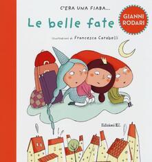 Le belle fate. Ediz. illustrata.pdf