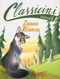 Libro Zanna Bianca di Jack London Guido Sgardoli