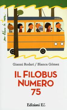 Daddyswing.es Il filobus numero 75. Ediz. illustrata Image
