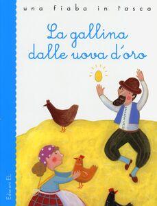 Libro La gallina dalle uova d'oro Roberto Piumini , Barbara Nascimbeni