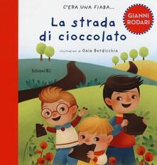 La strada di cioccolato. Ediz. illustrata.pdf