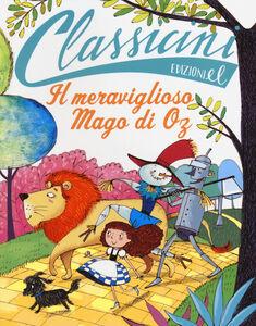 Foto Cover di Il meraviglioso mago di Oz di L. Frank Baum, Libro di Silvia Roncaglia, edito da EL