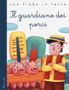 Il guardiano dei porci. Ediz. illustrata.pdf