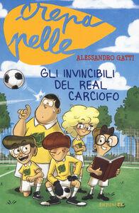 Foto Cover di Gli invincibili del Real Carciofo, Libro di Alessandro Gatti, edito da EL