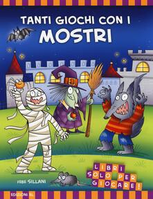 Ristorantezintonio.it Tanti giochi con i mostri! Libri solo per giocare! Ediz. illustrata Image