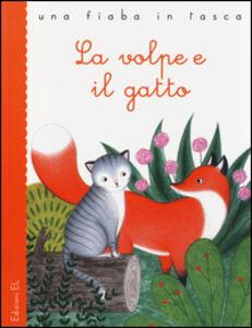 Libro La volpe e il gatto Jacob Grimm , Wilhelm Grimm , Stefano Bordiglioni