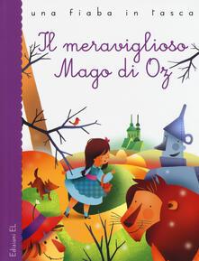 Il meraviglioso Mago di Oz. Ediz. illustrata - Stefano Bordiglioni,L. Frank Baum - copertina