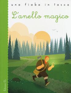 Foto Cover di L' anello magico, Libro di Stefano Bordiglioni, edito da EL