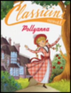 Libro Pollyanna di Eleanor Porter Sabina Colloredo