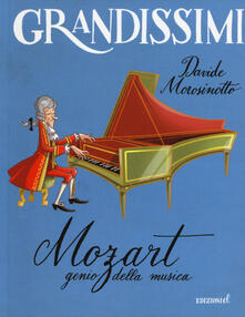 Mozart, genio della musica. Ediz. illustrata.pdf